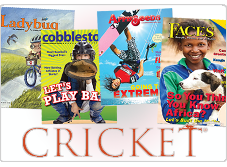 See Inside Cricket's Award Winning Magazines for Children