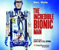 Time Shift Your TV – The Incredible Bionic Man